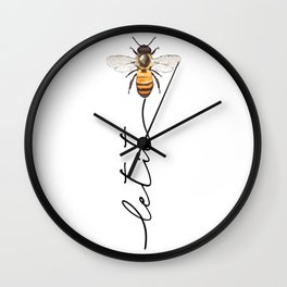 let it bee, let it bee...  Wall Clock