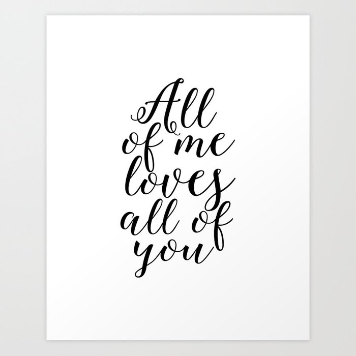 Song Lyrics Quote All Of Me Loves You Wedding Gift Anniversary
