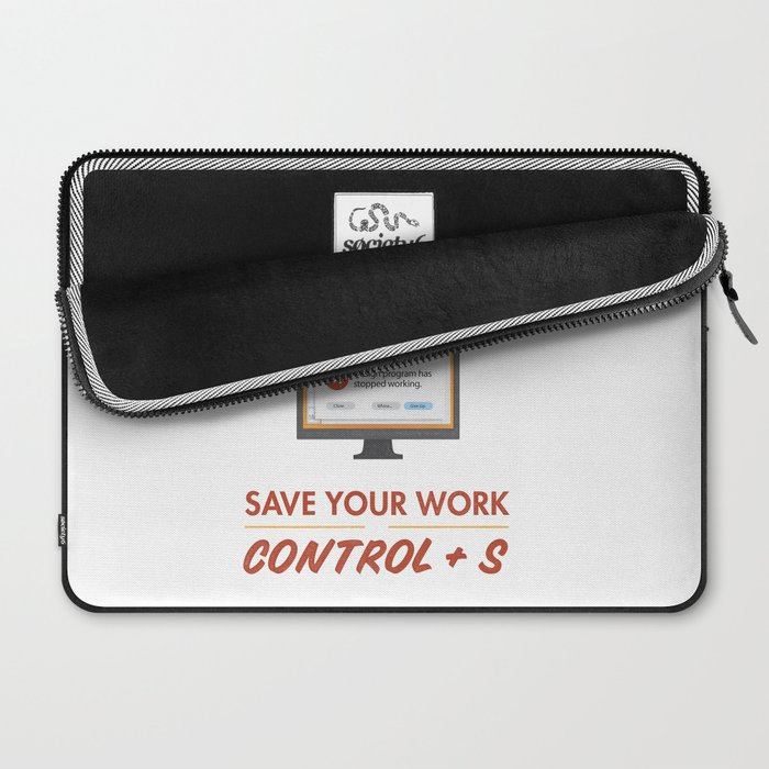 It Can Happen Here - Save Your Work! - PC Version Laptop Sleeve