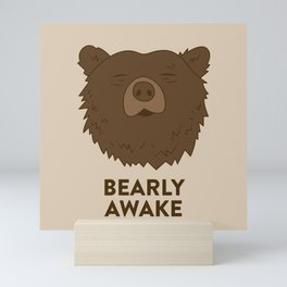 BEARLY AWAKE Mini Art Print