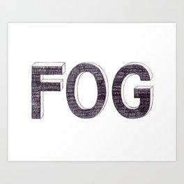 FOG BIRO DRAWING Art Print