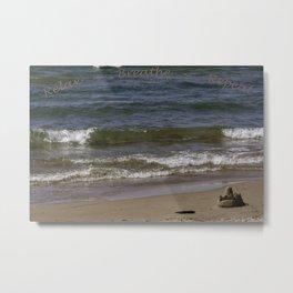 Relax - Breathe - Repeat Metal Print