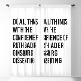 Do All Things with the Confidence of Ruth Bader Ginsburg Dissenting Blackout Curtain