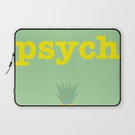 Psych! Laptop Sleeve