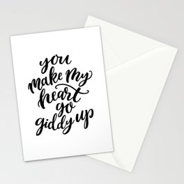 You make my heart go giddy up, Modern typography Stationery Cards