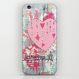 You Are So Loved Mixed Media iPhone Skin