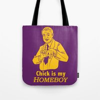 lakers Tote Bags featuring Chick is my Homeboy! by GOGILAND