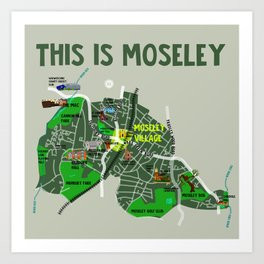 This is Moseley Art Print