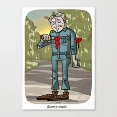 Jason is stupid...the final chapter part XVIII Canvas Print