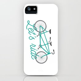 Let's Ride Tandem Bicycle - Teal iPhone Case