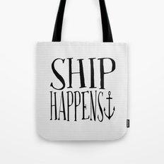 Ship Happens Tote Bag