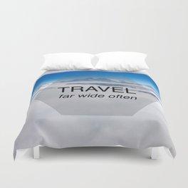 Himala-YEAH! (Travel far quote) Duvet Cover