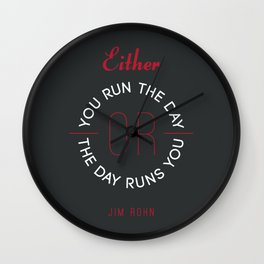 Run The Day - Jim Rohn Quote Wall Clock