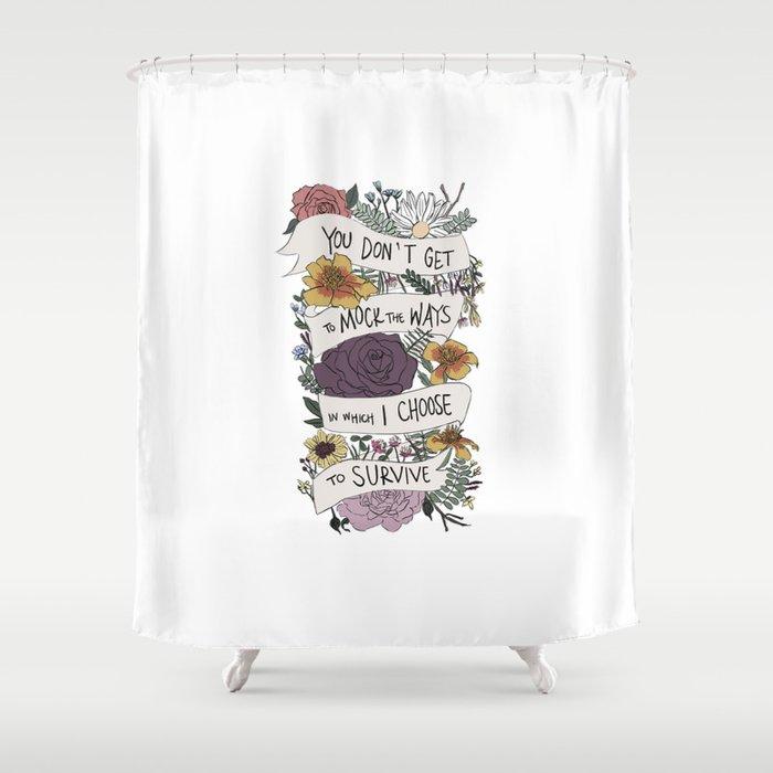 survive Shower Curtain