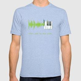 Where words fail, music speaks. (lime) T-shirt