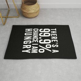 I Am Hungry Funny Quote Rug