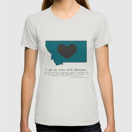 """I am in love with Montana"" - teal T-shirt"