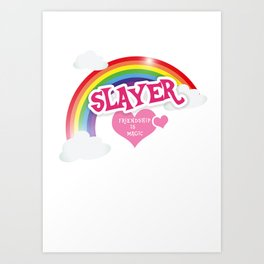 Slayer is lief Art Print