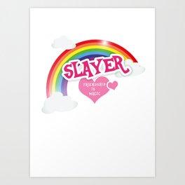 Slayer is lief Art Print