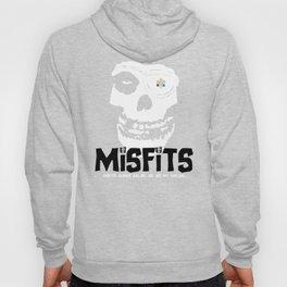 Misfits always say die... Hoody
