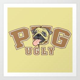 Pug Ugly Art Print