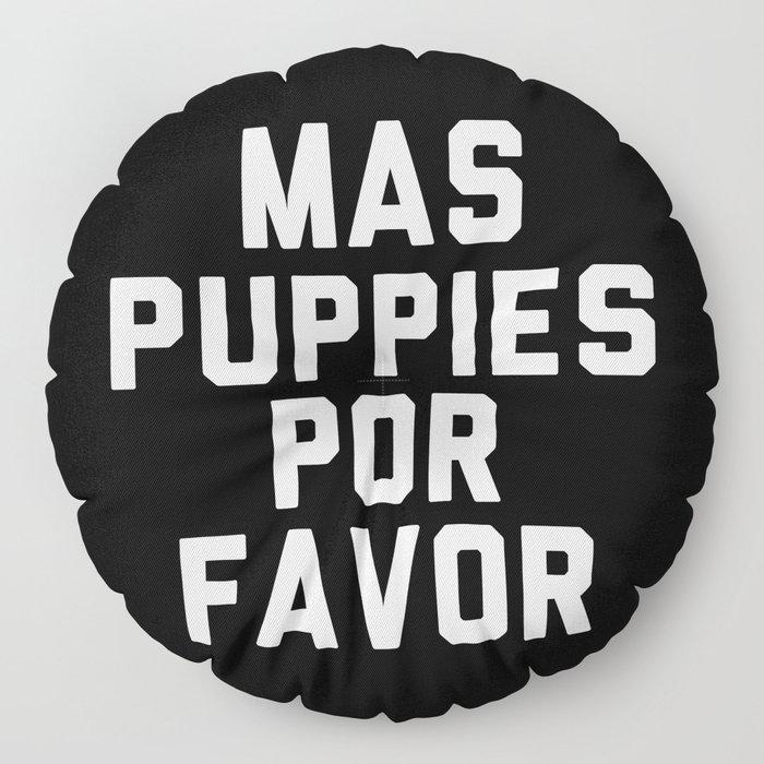 Mas puppies por favor Floor Pillow