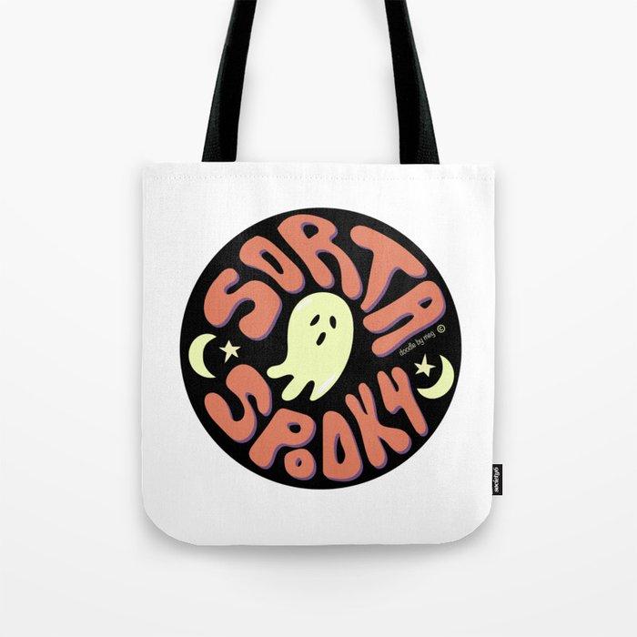 Sorta Spooky © Tote Bag