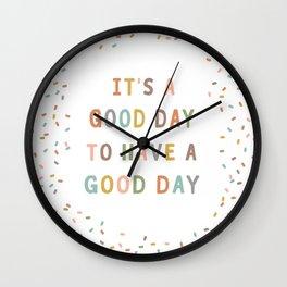 Good day Wall Clock
