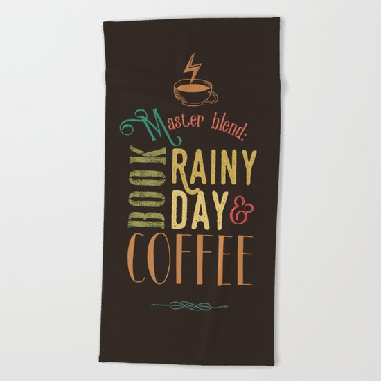 Coffee, book & rainy day Beach Towel