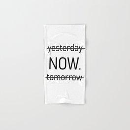 yesterday now tomorrow Hand & Bath Towel