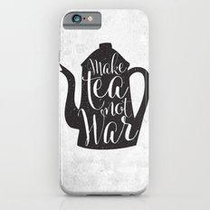 Make Tea Not War iPhone 6s Slim Case