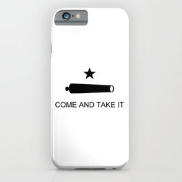 Texas Come and Take It Flag iPhone Case