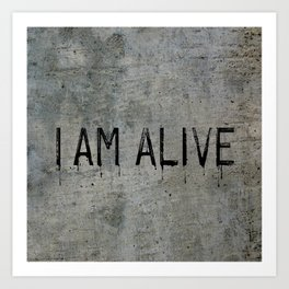 I AM ALIVE - Black - Detroit: Become Human Deviant Writing Art Print