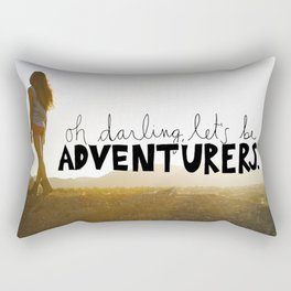 oh darling let's be adventurers Rectangular Pillow