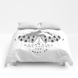 The mountains are calling and I must go- Nordic Comforters