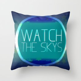 Watch The Skys Throw Pillow