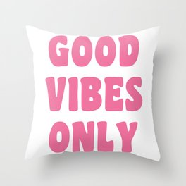Good Vibes Only in Pink Retro Lettering Throw Pillow