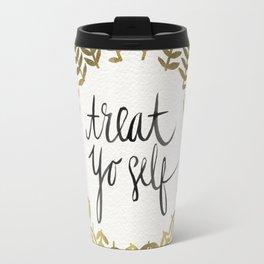 Treat Yo Self – Gold Travel Mug