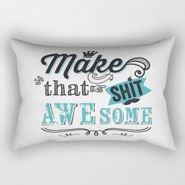 Make that S*** awesome Rectangular Pillow