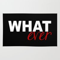 whatever Area & Throw Rugs featuring WHATever by Raunchy Ass Tees