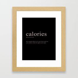 Calorie Definition Framed Art Print