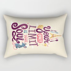 Your Only Limit Is Your Soul Rectangular Pillow