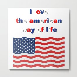 amarican way, flag america, love america Metal Print