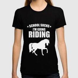 School Sucks I'm Going Riding Funny Graphic T-Shirt T-shirt