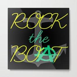 Rock the Boat Metal Print
