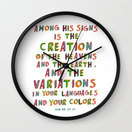 """Qur'an 30:22 - """"Among His signs is the...variations in your languages and your colors"""" Wall Clock"""