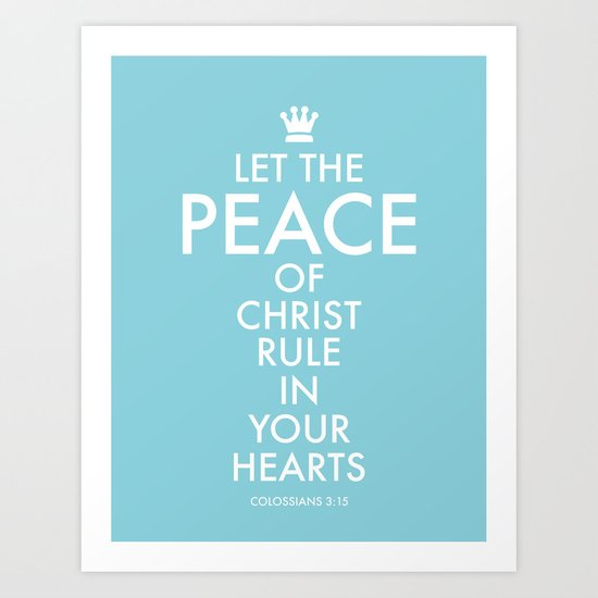 Let PEACE rule. Art Print