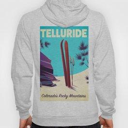 Telluride - Colorado's Rocky Mountains Hoody