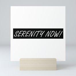 Seinfeld's George Costanza and SERENITY NOW! Mini Art Print