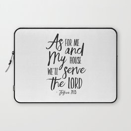 PRINTABLE ART,  As For Me And My House We Will Serve The Lord,Bible Verse,Scripture Art,Bible Print, Laptop Sleeve